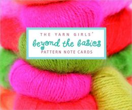 The Yarn Girls' Beyond the Basics Pattern Note Cards
