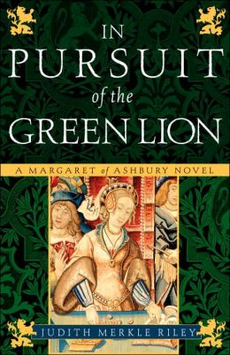 In Pursuit of the Green Lion (Margaret of Ashbury Trilogy Series #2)