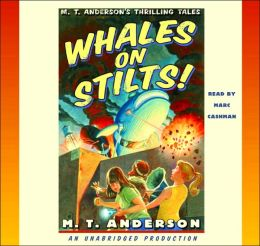 Whales on Stilts (Thrilling Tales Series)