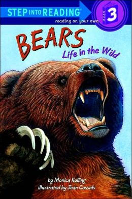 Bears: Life in the Wild (Road to Reading Series: Mile 3)