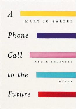 A Phone Call to the Future: New and Selected Poems