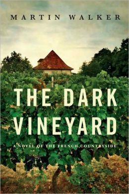 The Dark Vineyard (Bruno, Chief of Police Series #2)
