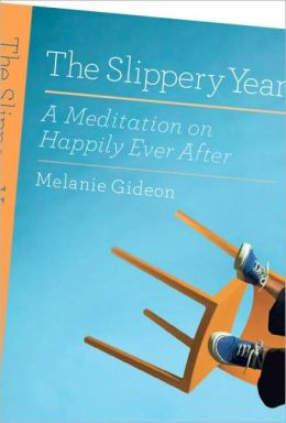 The Slippery Year: A Mediation on Happily Ever After