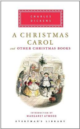 A Christmas Carol and Other Christmas Books