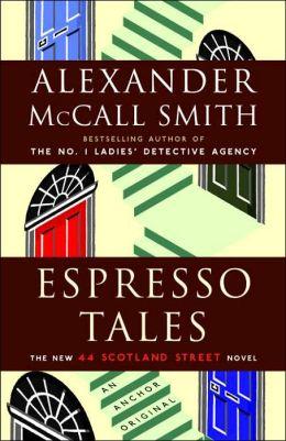Espresso Tales (44 Scotland Street Series #2)