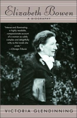 Elizabeth Bowen: A Biography