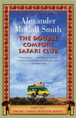 The Double Comfort Safari Club (No. 1 Ladies' Detective Agency Series #11)