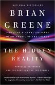 Book Cover Image. Title: The Hidden Reality:  Parallel Universes and the Deep Laws of the Cosmos, Author: Brian Greene