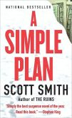 Book Cover Image. Title: Simple Plan, Author: Scott Smith