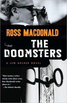 The Doomsters (Lew Archer Series #7)