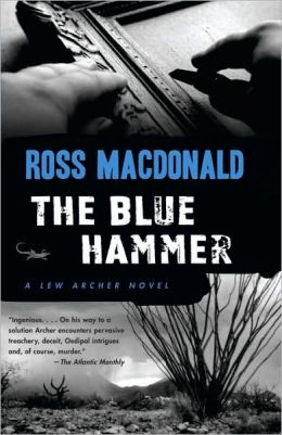 The Blue Hammer (Lew Archer Series #18)