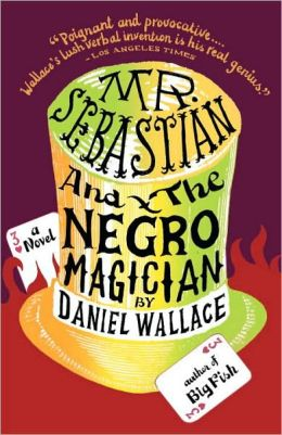 Mr. Sebastian and the Negro Magician