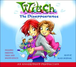 The Disappearance: W.I.T.C.H. Book 2