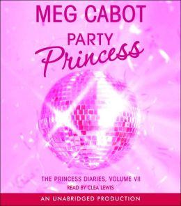 Party Princess (Princess Diaries Series #7)
