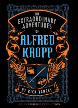 The Extraordinary Adventures of Alfred Kropp (Alfred Kropp Series #1)