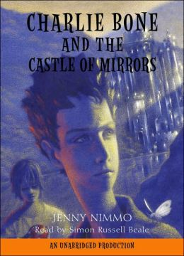 Charlie Bone and the Castle of Mirrors (Children of the Red King Series #4)