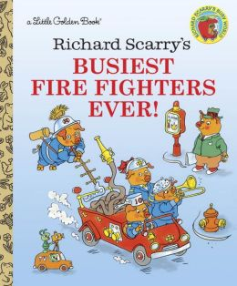 Richard Scarry's Busiest Fire Fighters Ever