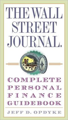 Wall Street Journal Complete Personal Finance Guidebook