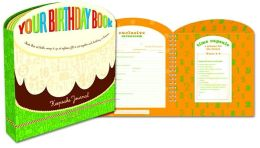 Your Birthday Book: A Keepsake Journal Amy Krouse Rosenthal