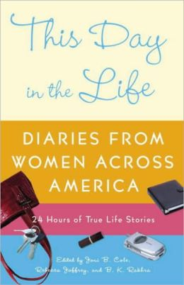 This Day in the Life: Diaries from Women Across America