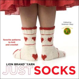 Lion Brand Yarn: Just Socks - Favorite Patterns to Knit and Crochet
