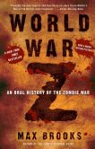 Book Cover Image. Title: World War Z:  An Oral History of the Zombie War, Author: Max Brooks
