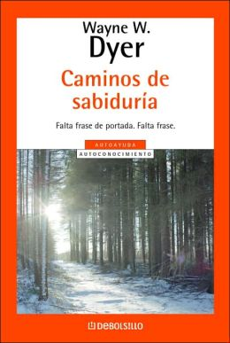 Caminos de sabiduría (Staying on the Path)
