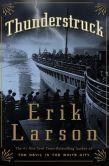 Book Cover Image. Title: Thunderstruck, Author: Erik Larson