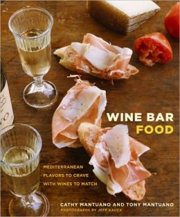 Wine Bar Food: Mediterranean Flavors to Crave with Wines to Match