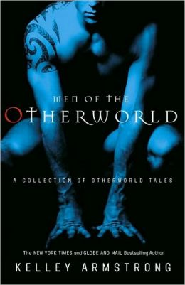 Men of the Otherworld (Women of the Otherworld Series)