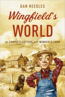 Wingfield's World: The Complete Letters from Wingfield Farm