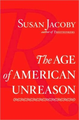 Age of American Unreason