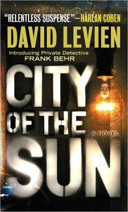 City of the Sun (Frank Behr Series #1)
