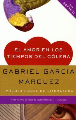 Love in the Time of Cholera by Gabriel García Márquez Essay