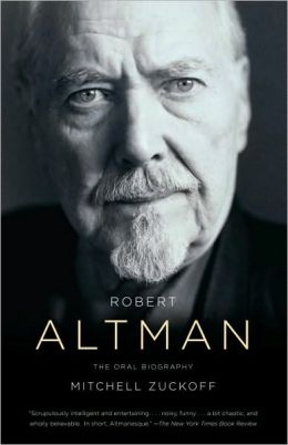 Robert Altman: The Oral Biography