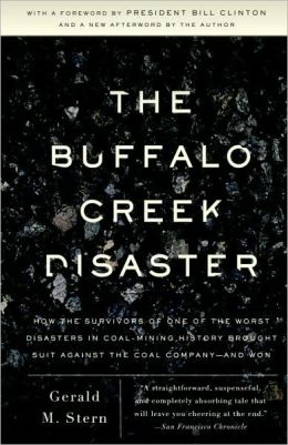 The Buffalo Creek Disaster: The Story of the Surviviors' Unprecedented Lawsuit