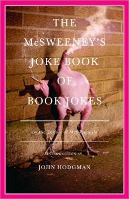 McSweeney's Joke Book of Book Jokes