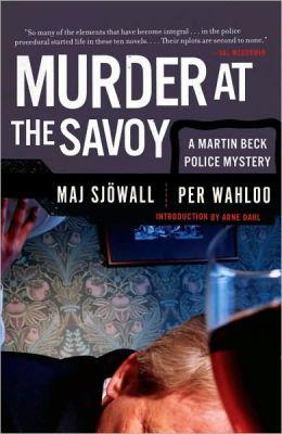 Murder at the Savoy (Martin Beck Series #6)