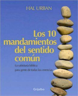 Los 10 mandamientos del sentido comun