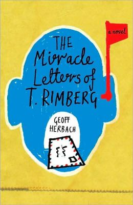The Miracle Letters of T. Rimberg