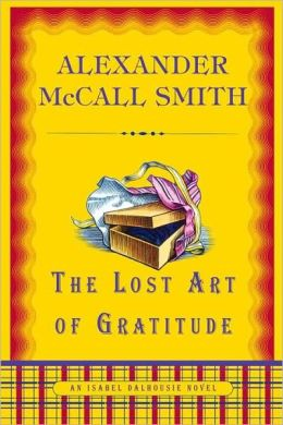 The Lost Art of Gratitude (Isabel Dalhousie Series #6)