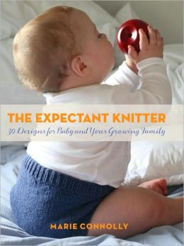 Expectant Knitter: 30 Designs for Baby and Your Growing Family
