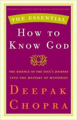 Essential How to Know God: The Essence of the Soul's Journey into the Mystery of Mysteries