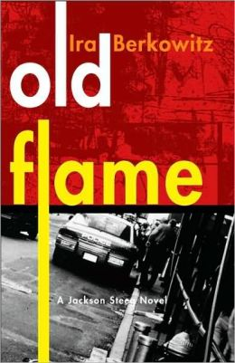 Old Flame (Jackson Steeg Series #2)