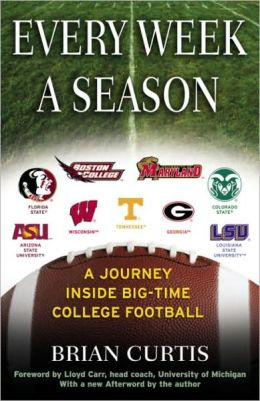 Every Week a Season: A Journey Inside Big-Time College Football