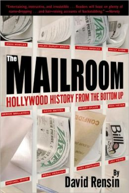 Mailroom: Hollywood History from the Bottom Up