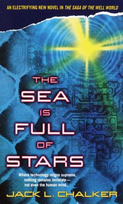 The Sea Is Full of Stars (Saga of the Well World Series #6)
