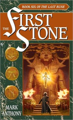 First Stone: Book Six of The Last Rune