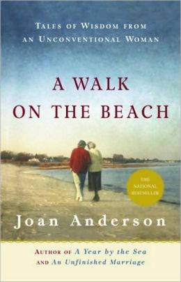 Walk on the Beach: Tales of Wisdom from an Unconventional Woman