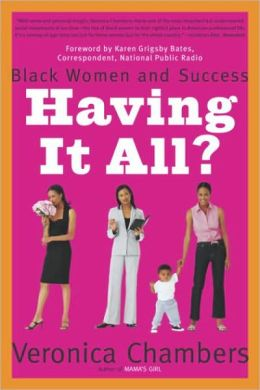 Having It All?: Black Women and Success